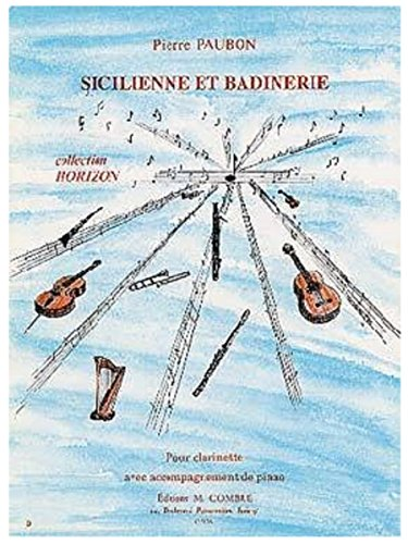 Sicilienne et badinerie : Pour clarinett...