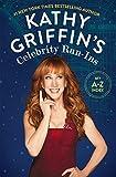 #6: Kathy Griffin's Celebrity Run-Ins: My A-Z Index