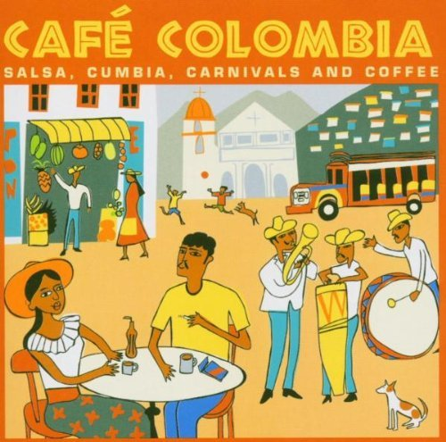 cafe-colombia-by-various-artists-2005-08-08