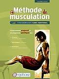 Livre ' Méthode de Musculation ' : 110 exercices sans matériel - Olivier Lafay