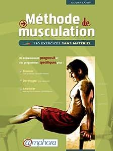 """Livre """" Méthode de Musculation """" : 110 exercices sans matériel - Olivier Lafay"""
