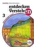 Entdecken und verstehen - Differenzierende Ausgabe Baden-Württemberg: Band 3: 9./10. Schuljahr - Vom Europa der Zwischenkriegszeit bis zur Gegenwart: Schülerbuch