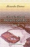 Le Comte de Monte-Cristo by Alexandre Dumas (2001-01-17) - Adamant Media Corporation - 17/01/2001