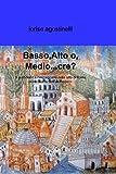 Image de Basso,Alto o, Medio..cre.