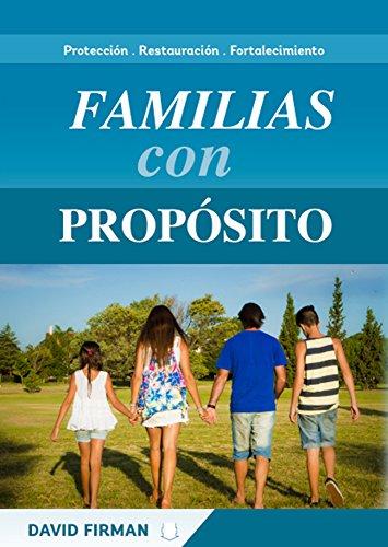 Familias con Propósito por David Firman