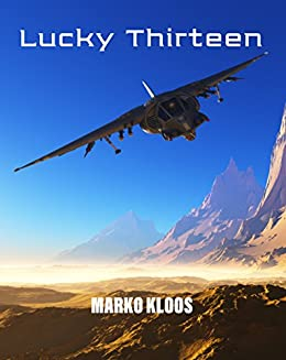 Lucky Thirteen (Frontlines) (English Edition) par [Kloos, Marko]