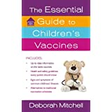 The Essential Guide to Children's Vaccines