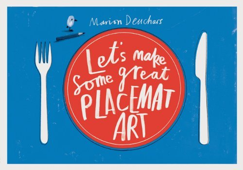 Let's Make Some Great Placemat Art (2012-08-08)