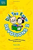 The One Year Did You Know Devotions 2 by Nancy S. Hill (2009-09-01)