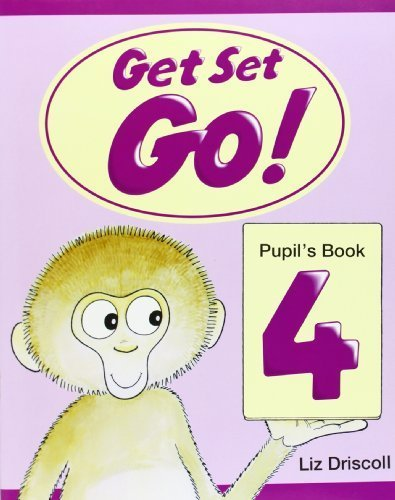 Get Set - Go!: 4: Pupil's Book: Pupil's Book Level 4 by Liz Driscoll (1997-06-19)