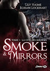 Smoke and Mirrors, T1: La Cité des Mirages