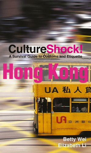 Culture Shock! Hong Kong: A Survival Guide To Customs And Etiquette