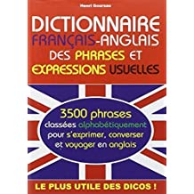 Dictionary of Common Sentences, Questions and Phrases - Frecnh to English by Henri Goursau (2010-04-01)