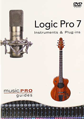 Musicpro Guides: Logic 7 - Instruments & Plug-Ins [DVD] [Import]