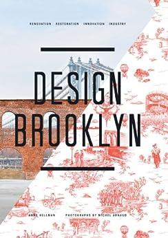Design Brooklyn (English Edition) par [Hellman, Anne]