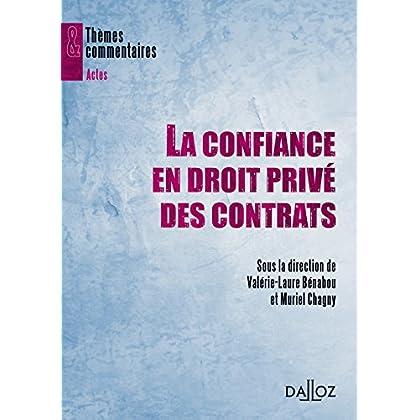 La confiance en droit privé des contrats: Thèmes et commentaires