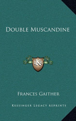 Double Muscandine