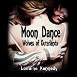 Moon Dance: Wolves of Outerlands, Books 1-4
