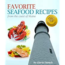 Favorite Fish and Seafood Recipes from the Coast of Maine (Fabulous Comfort Food Series Book 1) (English Edition)