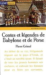 Contes et légendes de Babylone et de Perse