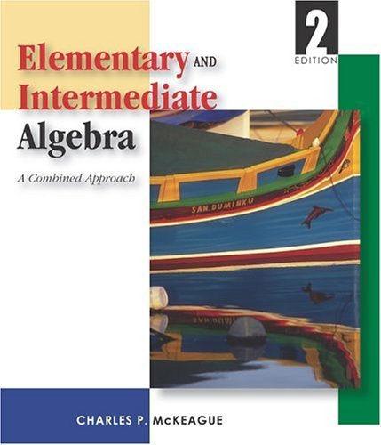 Elementary and Intermediate Algebra (with Digital Video Companion, BCA/iLrn? Tutorial, Interactive Elementary and Intermediate Algebra Student Access, BCA/iLrn? Student Guide, and InfoTrac ) 2nd edition by McKeague, Charles P. (2003) Hardcover par Charles P. McKeague