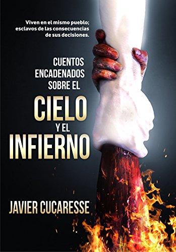 Cuentos encadenados sobre el CIELO y el INFIERNO: Antología de cuentos