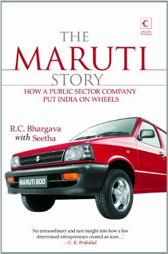 the-maruti-story-how-a-public-sector-company-put-india-on-wheels-by-rc-bhargava-2011-12-10