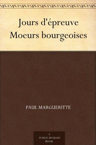 Couverture du livre Jours d'épreuve Moeurs bourgeoises