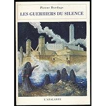 Les guerriers du silence - Edition originale