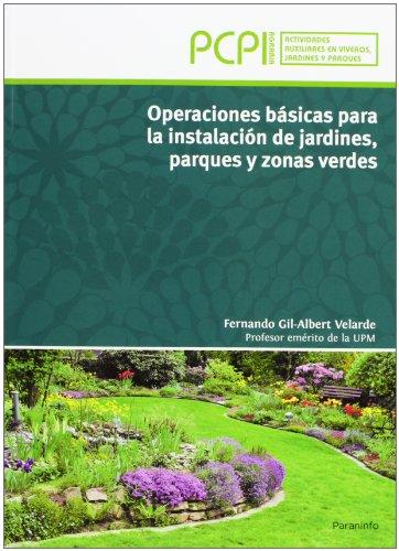 Operaciones básicas para la instalación de jardines, parques y zonas verdes. PCPI