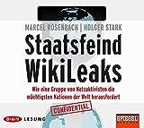Staatsfeind WikiLeaks: Wie eine Gruppe von Netzaktivisten die mächtigsten Nationen der Welt herausfordert (6 CDs)