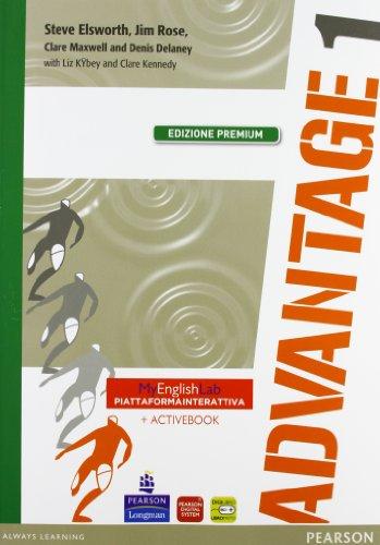 Advantage. Student's book-Workbook-Culture gym. Ediz. premium. Per le Scuole superiori. Con CD Audio. Con espansione online: 1