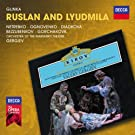 Glinka: Ruslan and Lyudmila [+digital booklet]