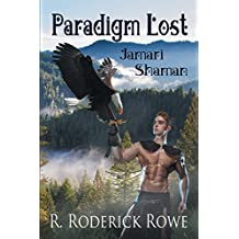 Paradigm Lost: Jamari Shaman (English Edition)