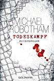 Todeskampf: Thriller (Joe O'Loughlin und Vincent Ruiz 3)
