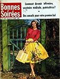 BONNES SOIREES [No 2014] du 18/09/1960 - COMMENT DEVENIR INFIRMIERE - SECRETAIRE MEDICALE OU PUERICULTRICE - DES CONSEILS POUR VOTRE PREMIER BAL...