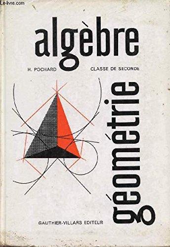 ALGEBRE - GEOMETRIE / CLASSE DE SECONDE.