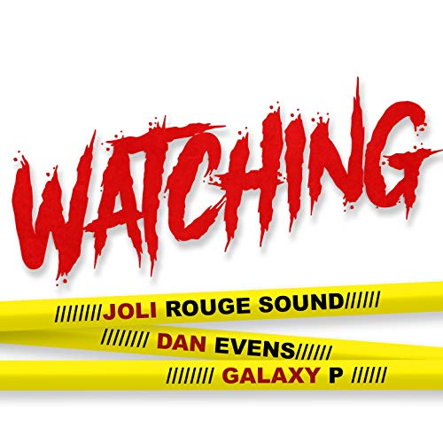 Watching (DJ Mix) [Explicit]