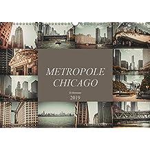 Metropole Chicago (Wandkalender 2019 DIN A3 quer): Der Fotograf Dirk Meutzner nimmt Sie mit auf eine Reise durch die Metropole Chicago (Monatskalender, 14 Seiten ) (CALVENDO Orte)