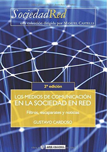 Los medios de comunicación en la Sociedad en Red (Sociedad Red)