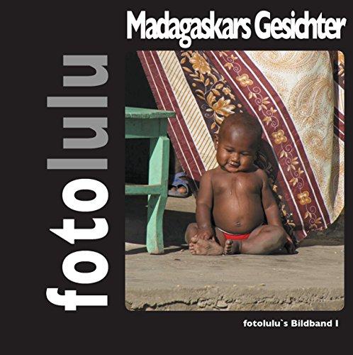 Gesichter Madagaskars: fotolulu's Bildband 1 por fotolulu