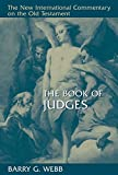 The Book of Judges (NEW INTERNATIONAL COMMENTARY ON THE OLD TESTAMENT)