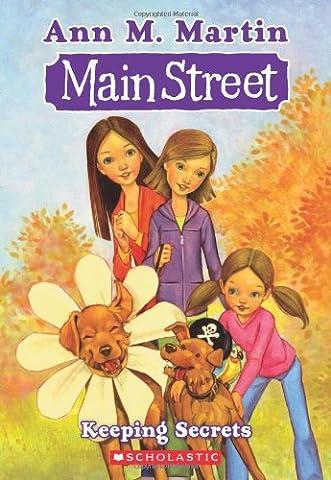 Main Street #7: Keeping Secrets (Main Street (Ann M. Martin))
