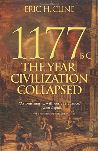 1177 B.C.: The Year Civilization Collapsed (Turning Points in Ancient History) by Eric H. Cline (2015-09-22)