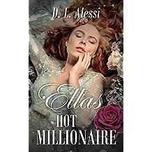 Ellas Hot Millionaire: Erotischer Liebesroman