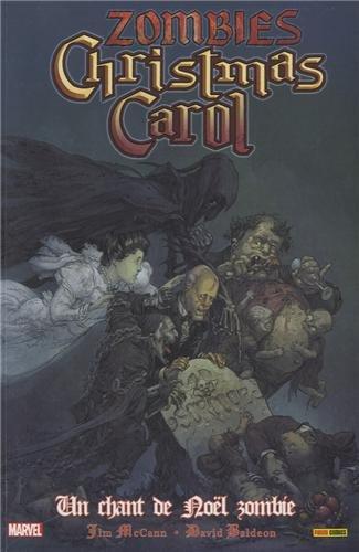 Zombies Christmas Carol : Un chant de Noël zombie par Jim McCann, David Baldeon, Jeremy Treece, Charles Dickens, Collectif