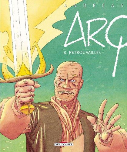 Arq T08 : Retrouvailles
