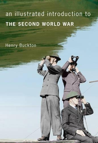 An Illustrated Introduction to the Second World War por Henry Buckton