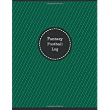 Fantasy Football Log (Logbook, Journal - 126 pages, 8.5 x 11 inches): Fantasy Football Logbook (Professional Cover, Large)