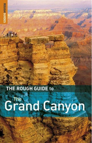 The Rough Guide to The Grand Canyon (Rough Guide Travel Guides) by Greg Ward (2006-05-25)